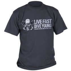 Live Fast Dive Young